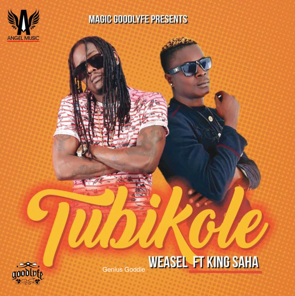 King Saha ft Weasel - Tubikole : Free Mp3 Download, Audio Download